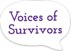 Voices of Survivors